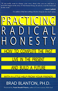 Amazon radical honesty how to transform your life by telling practicing radical honesty how to transform your life by telling the truth voltagebd Images