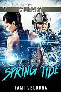 Spring Tide (Zodiac Forces Book 1)