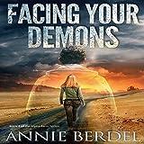 Facing Your Demons: Prepper Chicks Series, Book 2