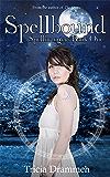 Spellbound (Spellbringers Book 1)