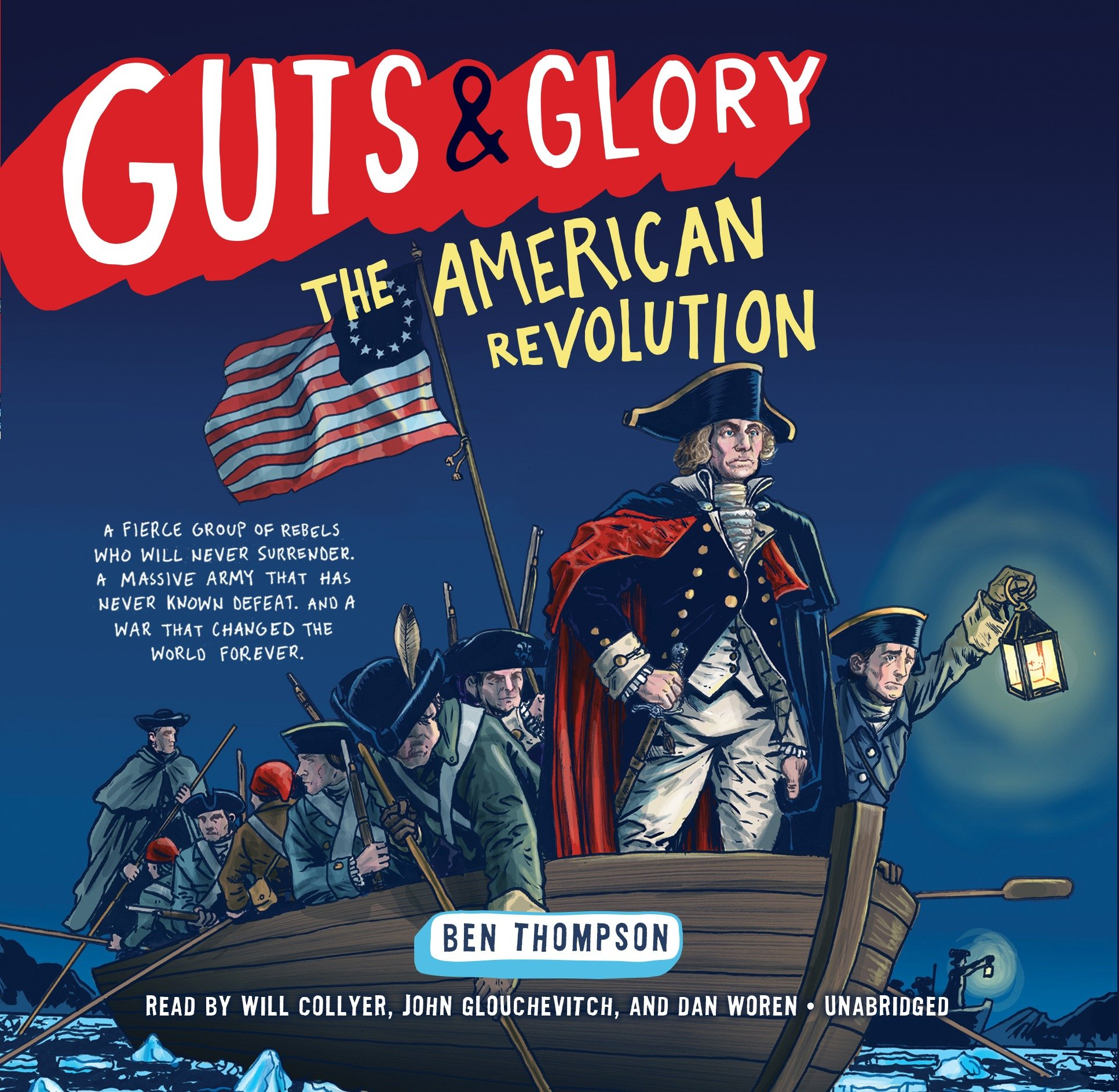 Read Online Guts & Glory: The American Revolution  (Guts & Glory Series, Book 4) (Guts and Glory) PDF