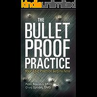The Bulletproof Practice: Your Epic Practice Begins Now