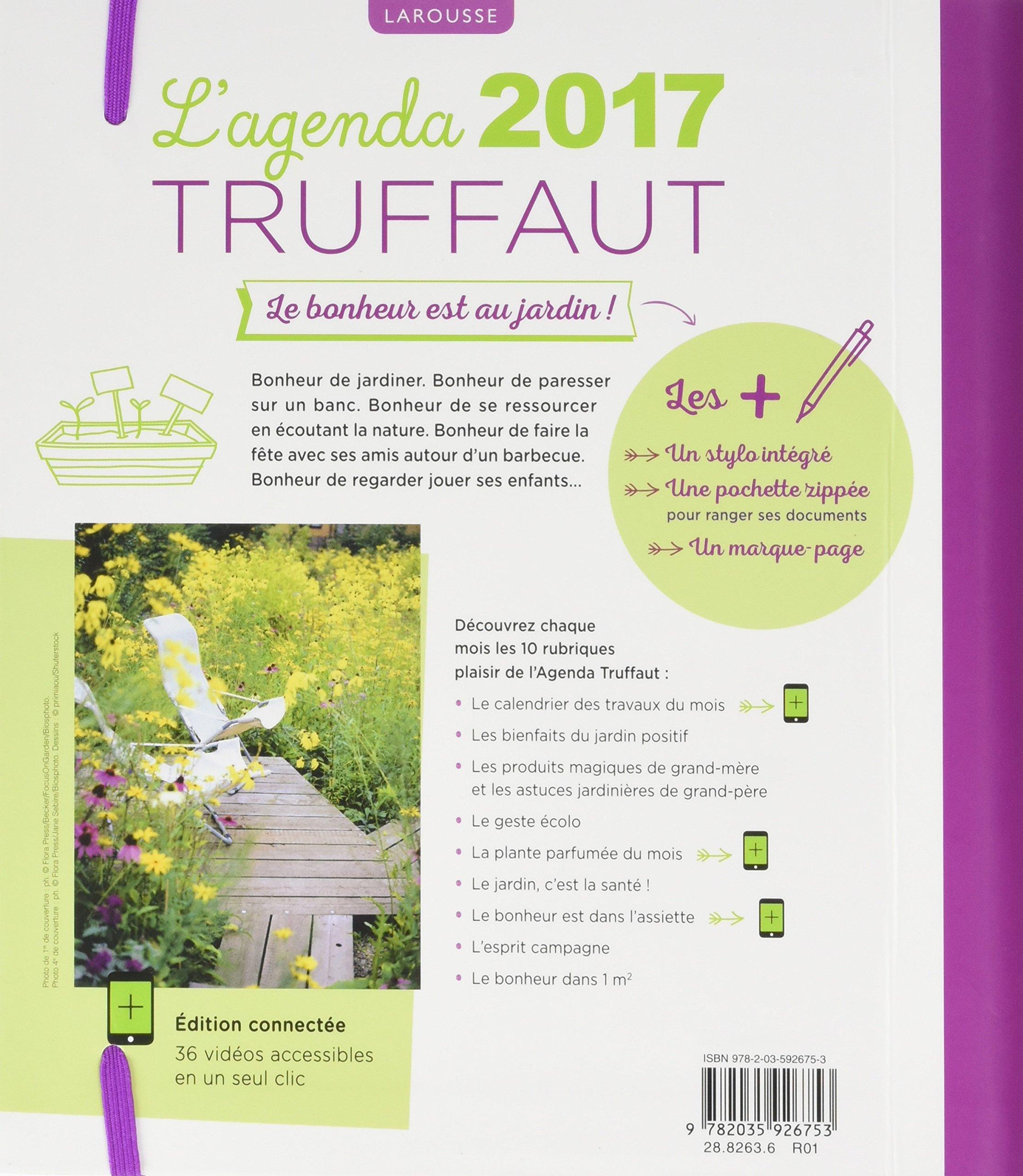 Larousse Lagenda 2017 Truffaut : Le bonheur est au jardin ...
