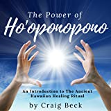 The Power of Ho'oponopono: An Introduction to The