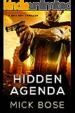 Hidden Agenda: A Dan Roy Thriller (The Dan Roy Series Book 1) (English Edition)
