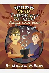 Word Nerd: Things Way Up High Riddle Game Book Kindle Edition