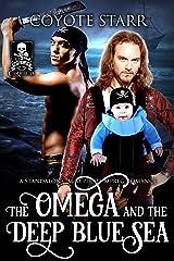 The Omega and the Deep Blue Sea: An M/M MPreg Pirate Romance (English Edition) Edición Kindle