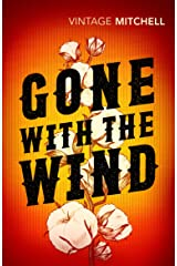 Gone with the Wind (Vintage Classics) Kindle Edition