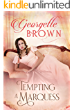 Tempting A Marquess (A Steamy Regency Romance Book 4)
