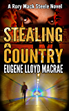 Stealing a Country (A Rory Mack Steele Novel Book 4)