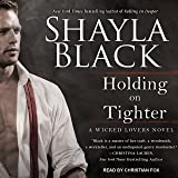 Holding on Tighter: Wicked Lovers Series, Book 12