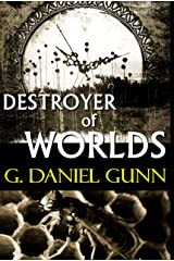 Destroyer of Worlds Kindle Edition