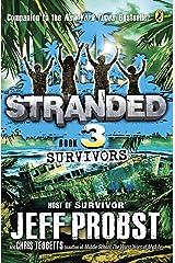 Survivors (Stranded Book 3) Kindle Edition