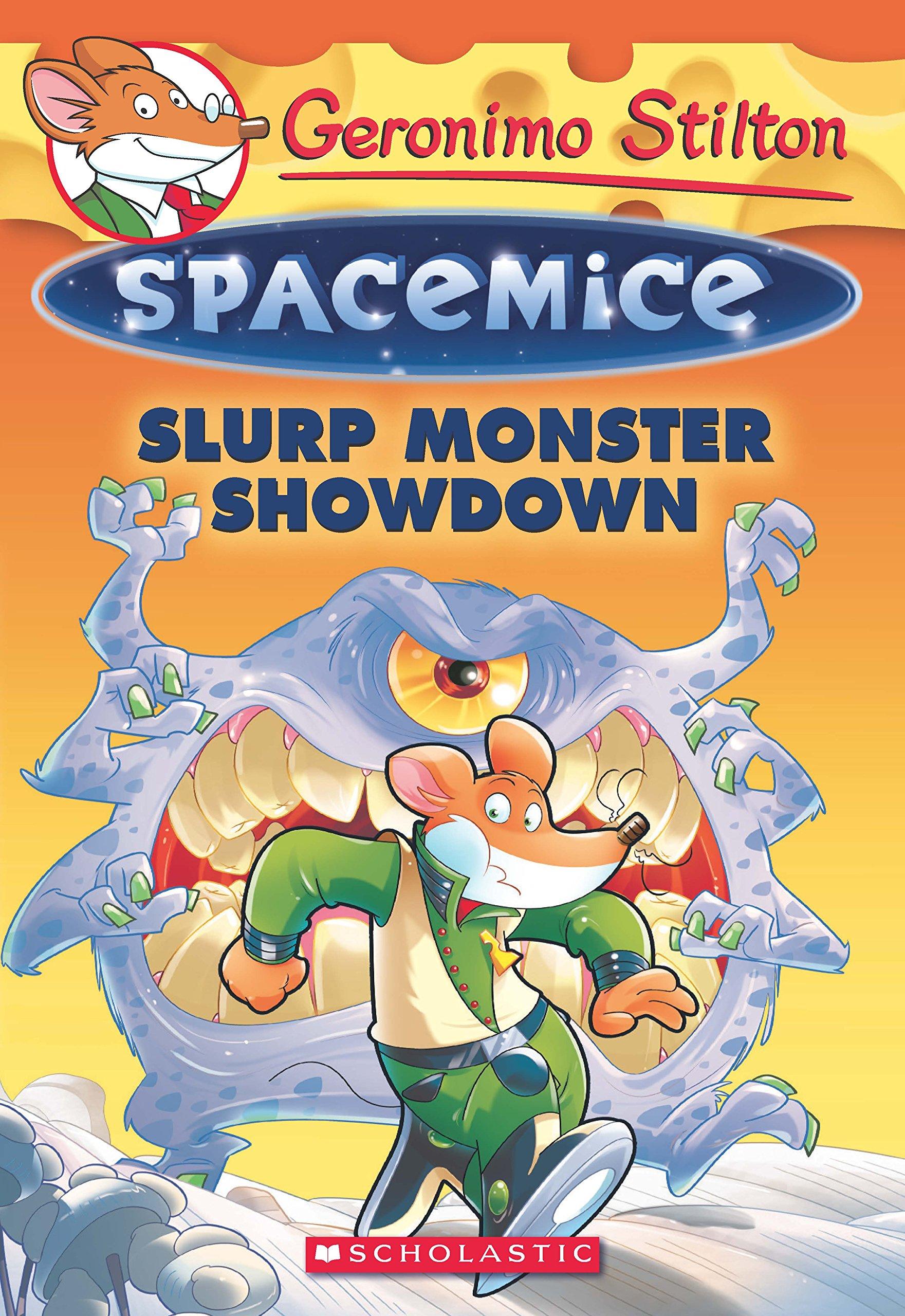 Geronimo Stilton- Spacemice# 09: Slurp Monster Showdown Paperback – Feb 20  2017