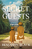 The Secret Guests: A Novel