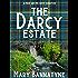 The Darcy Estate: A Pride and Prejudice Variation