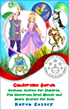 Cinderella Sarah: Bedtime Stories for Children, Fun Classroom Read Alouds and Short Stories for Kids