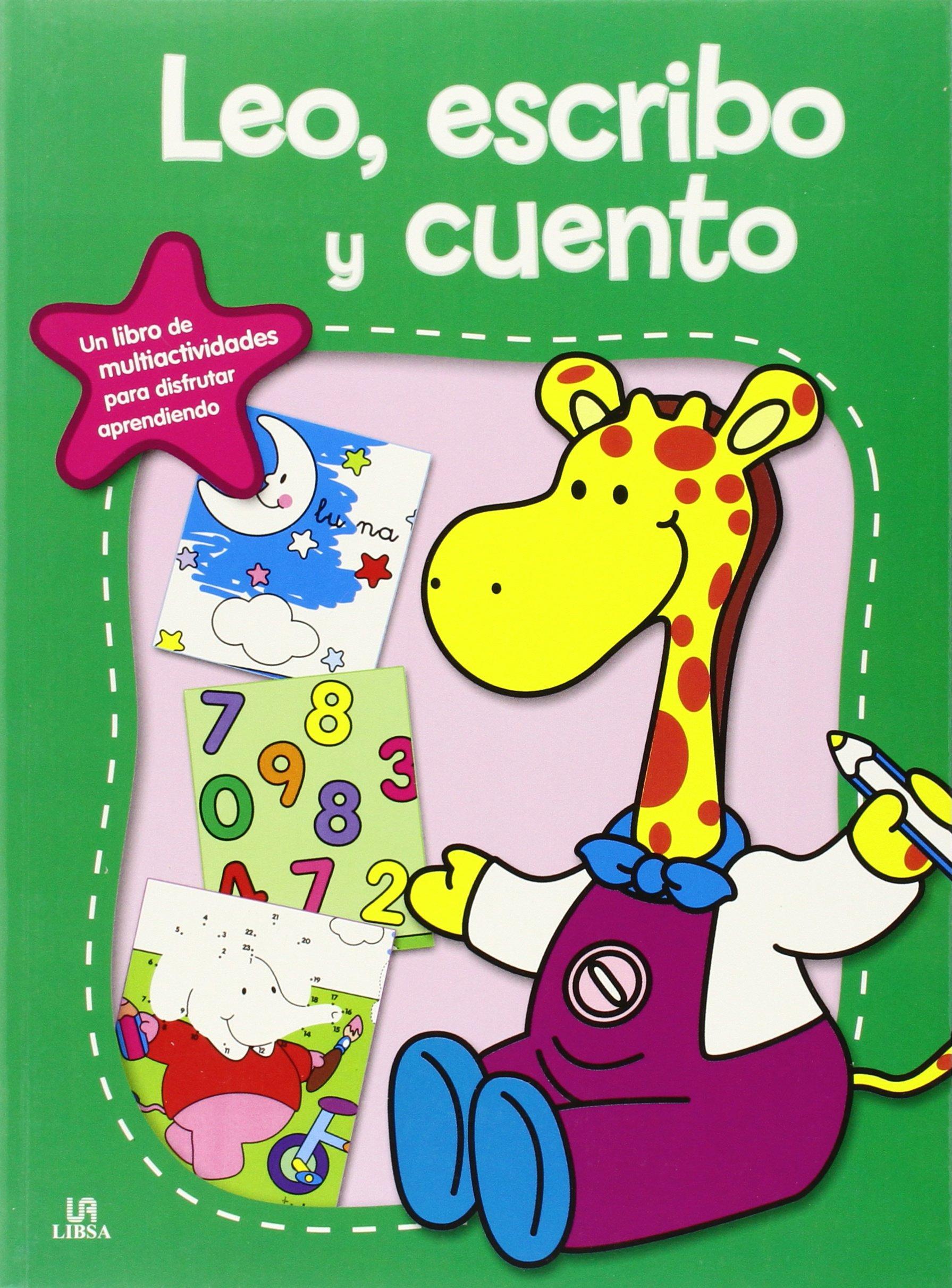 Leo, Escribo y Cuento (Spanish) Paperback – 2014