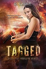 Tagged (Apocalypse Assassins Book 2) Kindle Edition