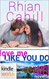 Hope Falls: Love Me Like You Do (Kindle Worlds Novella)