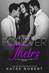 Forever Theirs: (A MMF Romance) (The Thalanian Dynasty Book 2) Kindle Edition