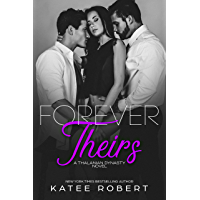 Forever Theirs: (A MMF Romance) (The Thalanian Dynasty Book 2) (English Edition)