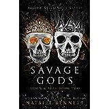 Savage Gods (Reign & Ruin Book 2)