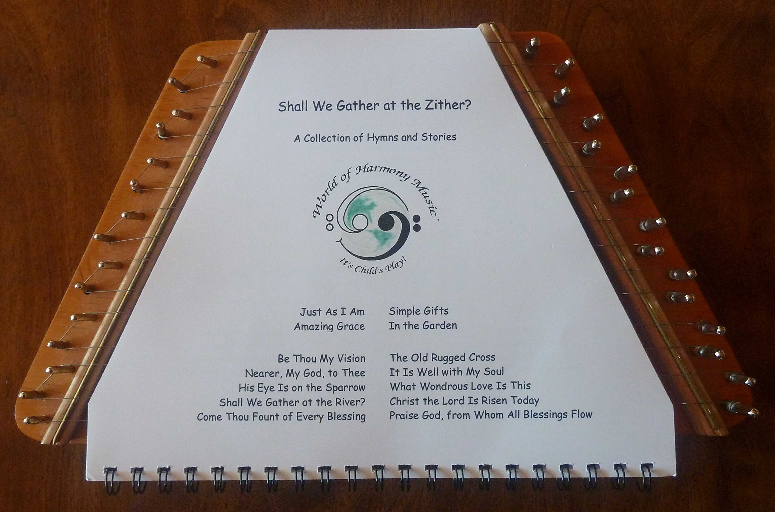 World of Harmony Music; Shall We Gather at the Zither? ~ A Collection of Hymns and Stories Arranged for Zither