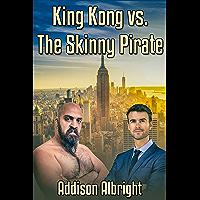 King Kong vs. The Skinny Pirate (English Edition)