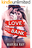 Love Bank: A Small Town Enemies to Lovers Romantic Comedy (Jobs From Hell Book 1)