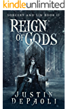 Reign of Gods (Sorcery and Sin Book 2)