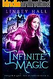 Infinite Magic (Dragon's Gift: The Huntress Book 5)
