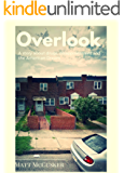 Overlook: A Story About Drugs, Disappointment and The American Dream