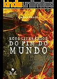 Ecos Literários do Fim do Mundo