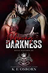 Defining Darkness (Royal Bastards MC Tampa Chapter Book 1) Kindle Edition