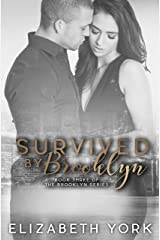 Survived by Brooklyn (Brooklyn Series Book 3) Kindle Edition