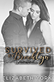 Survived by Brooklyn (Brooklyn Series Book 3)