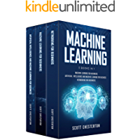 Machine Learning : 3 Books in 1 Machine Learning for Beginners,Artificial Intelligence and Machine Learning for business, Networking for beginners (English Edition)