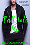 Fall Into Me (Zander Oaks Book 3)