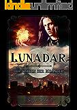 Der Orden der Meander (Lunadar 2)