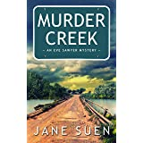 Murder Creek (Eve Sawyer Mystery Book 1)