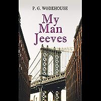 My Man Jeeves: Jeeves & Wooster Series