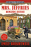 Mrs. Jeffries Demands Justice (A Victorian Mystery Book 39)