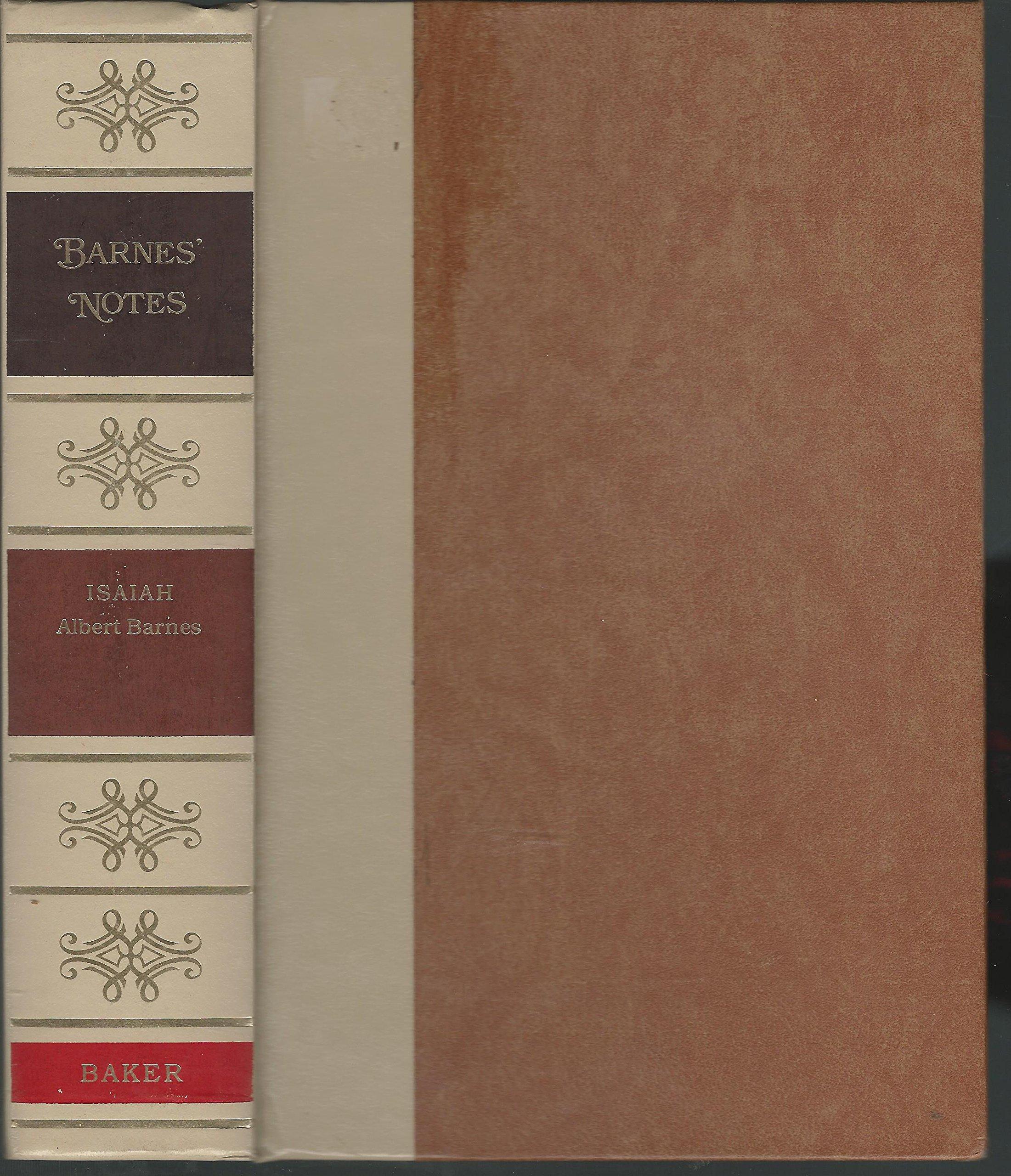 Barnes Notes on the Old Testament Isaiah: Albert Barnes