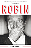 Robin: The Definitive Biography of Robin Williams