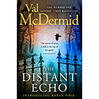 The Distant Echo: The gripping thriller from the author of Sunday Times crime fiction bestsellers (Detective Karen Pirie, Book 1)