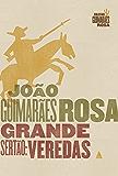 Grande Sertão: Veredas: Edição Comemorativa (Coleção Guimarães Rosa)
