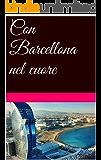 Con Barcellona nel cuore