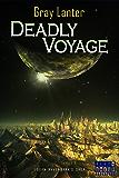 Deadly Voyage (Logan Ryvenbark's Saga Book 7)