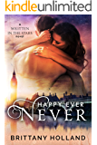 Happy Ever Never (Written in the Stars Book 1)